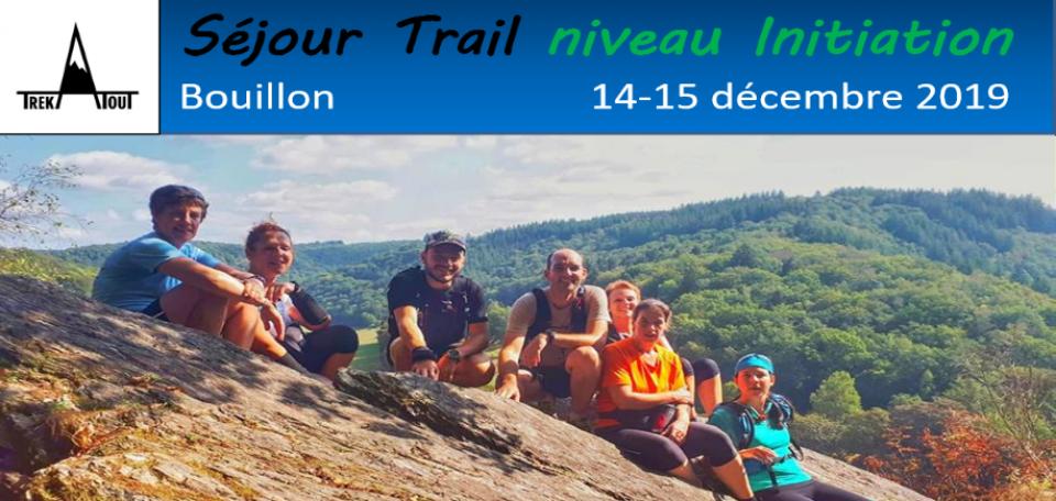 Stage de trail - Bouillon